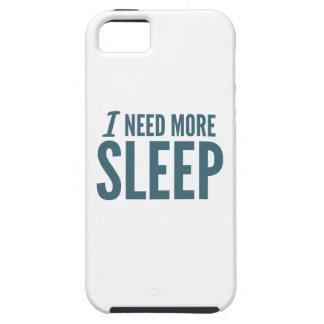 「私はより多くの睡眠」のおもしろいなスローガン必要とします iPhone SE/5/5s ケース