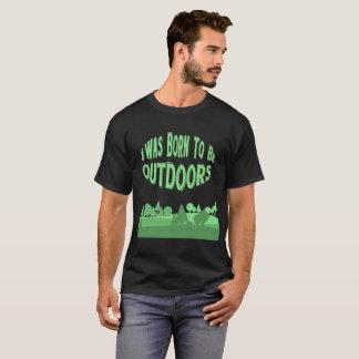 私はアウトドアの冒険のTシャツで生まれました Tシャツ