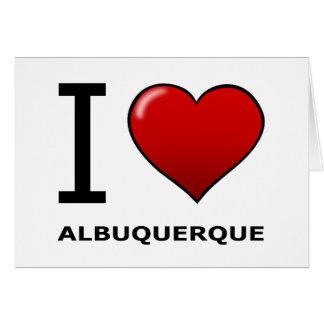 私はアルバカーキ、NM -ニューメキシコ--を愛します カード