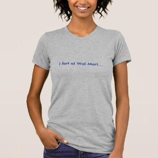 私はウォールマートで屁をします Tシャツ
