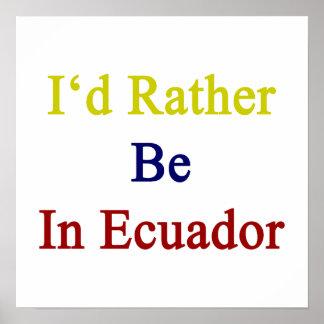 私はエクアドルにむしろいます ポスター