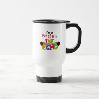 私はエコーにEchoEar - DisneyEcho.emuck.comです トラベルマグ