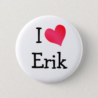 私はエリックを愛します 5.7CM 丸型バッジ