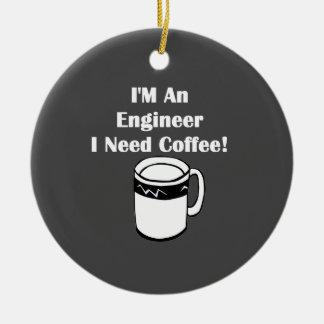 私はエンジニア、私必要としますコーヒーをです! セラミックオーナメント