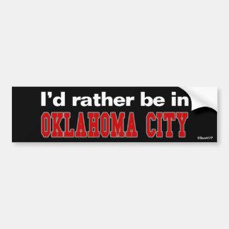 私はオクラホマシティーにむしろいます バンパーステッカー