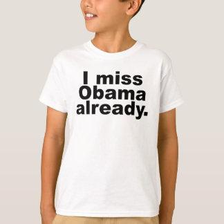 私はオバマを既に恋しく思います(軽い服装) Tシャツ