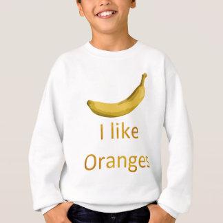私はオレンジを好みます スウェットシャツ