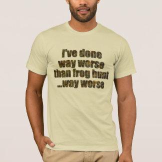 私はカエルの狩りより悪い方法をしました Tシャツ