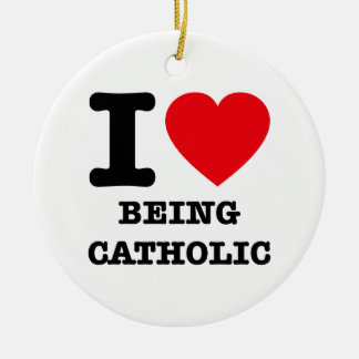 私はカトリック教であることを愛します セラミックオーナメント