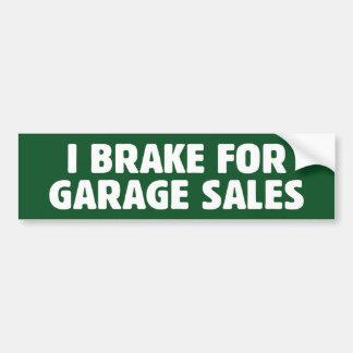 私はガレージセールのためにブレーキがかかります バンパーステッカー