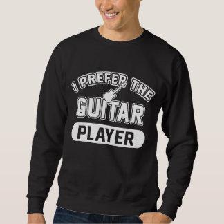 私はギター奏者を好みます スウェットシャツ