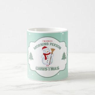 私はクリスマスのマグのただの朝人です コーヒーマグカップ