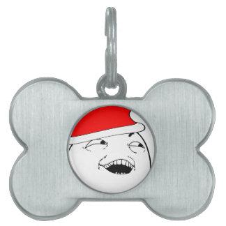 私はクリスマスのミームをそこにしたこと見ます ペットネームタグ