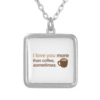 私はコーヒーよりもっと、時々愛します シルバープレートネックレス