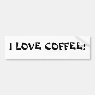 私はコーヒーを愛します! -バンパーステッカー バンパーステッカー