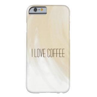 私はコーヒーを愛します BARELY THERE iPhone 6 ケース