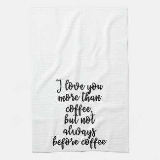 私はコーヒータオルよりもっと愛します キッチンタオル
