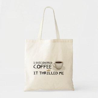 """""""私はコーヒー""""予算のトート発見しました トートバッグ"""
