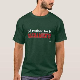私はサクラメントにむしろいます Tシャツ
