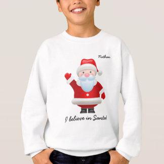 私はサンタで信じます。 クリスマスはTシャツをからかいます スウェットシャツ