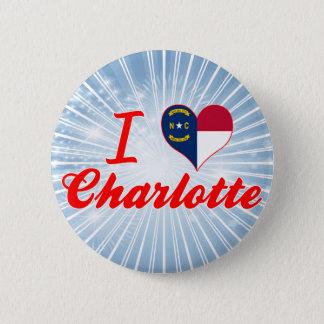 私はシャーロット、ノースカロライナを愛します 缶バッジ