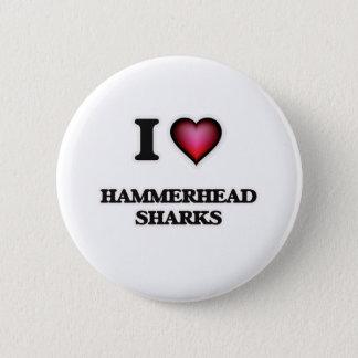 私はシュモクザメを愛します 5.7CM 丸型バッジ