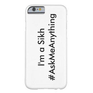 私はシーク教徒- #AskMeAnything電話箱です Barely There iPhone 6 ケース