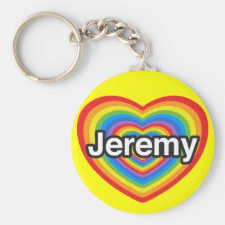 私はジェレミーを愛します。 私はジェレミー愛します。 ハート キーホルダー