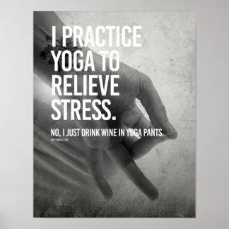 私はストレス-ヨガのフィットネス--を取り除くためにヨガを   練習します ポスター