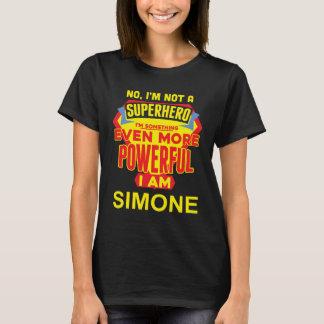 私はスーパーヒーローではないです。 私はSIMONEです。 ギフトの誕生日 Tシャツ
