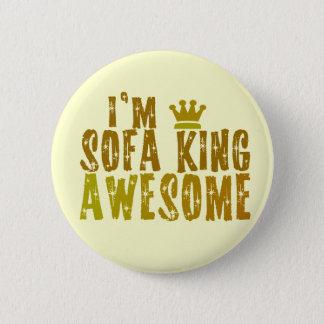私はソファー王ですAwesome 缶バッジ
