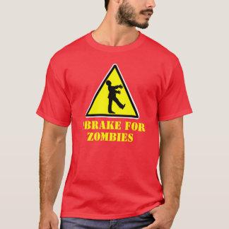 私はゾンビのTシャツのためにブレーキがかかります Tシャツ