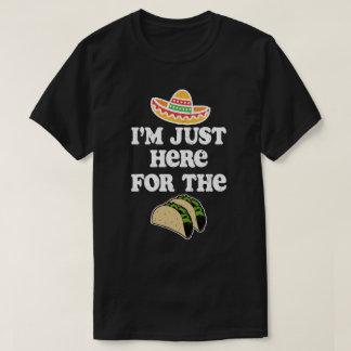 私はタコスのおもしろいなcinco deメーヨーのためにちょうどここにいます tシャツ