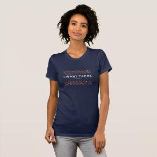 私はタコス、常におもしろいなワイシャツがほしいと思います Tシャツ