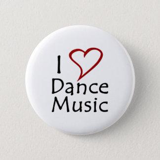 私はダンス音楽を愛します 5.7CM 丸型バッジ