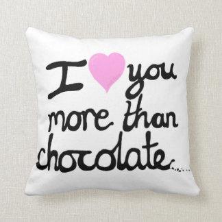 私はチョコレートクッションよりもっと愛します クッション