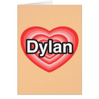 私はディランを愛します。 私はディラン愛します。 ハート カード