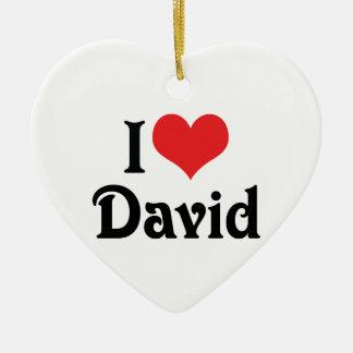 私はデイヴィッドを愛します セラミックオーナメント