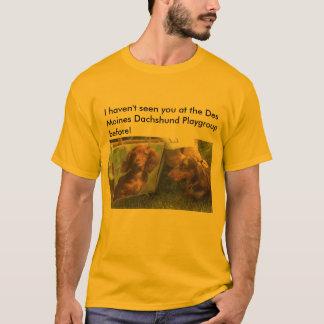 私はデモインDaで…会いませんでした Tシャツ