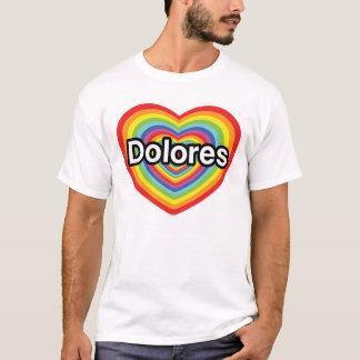 私はドロレスを愛します: 虹のハート Tシャツ