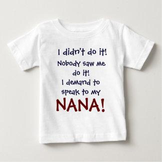 私はナナの私のTシャツに話すことを要求します ベビーTシャツ