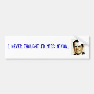 私はニクソンを恋しく思います バンパーステッカー