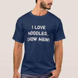 私はヌードルを愛します。食事Meinか。 Tシャツ