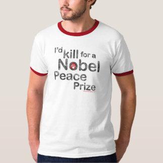私はノーベル平和賞Tシャツのために殺します Tシャツ