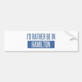 私はハミルトンにむしろいます バンパーステッカー