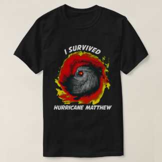 私はハリケーンMatthew 2016年を生き延びました Tシャツ