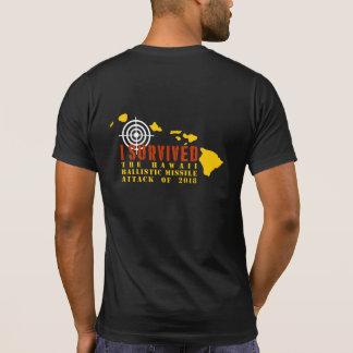 私はハワイの弾道ミサイル攻撃を生き延びました Tシャツ