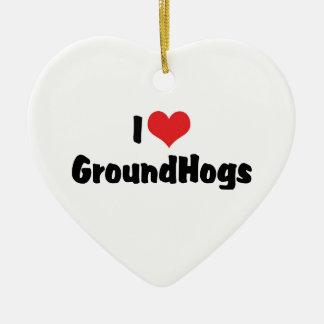 私はハートGroundhogs - Groundhogの恋人を愛します セラミックオーナメント