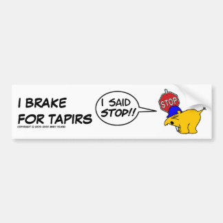 私はバクのために…ブレーキがかかります バンパーステッカー