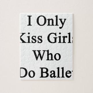 私はバレエをする女の子だけに接吻します ジグソーパズル